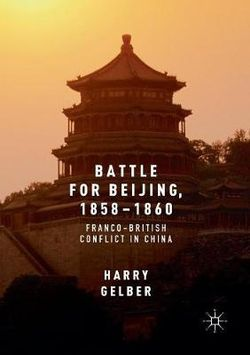 Battle for Beijing, 1858-1860