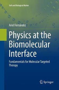 Physics at the Biomolecular Interface