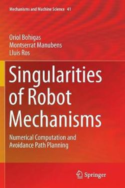 Singularities of Robot Mechanisms