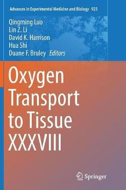 Oxygen Transport to Tissue XXXVIII