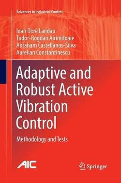 Adaptive and Robust Active Vibration Control