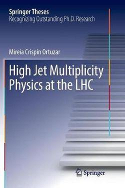 High Jet Multiplicity Physics at the LHC