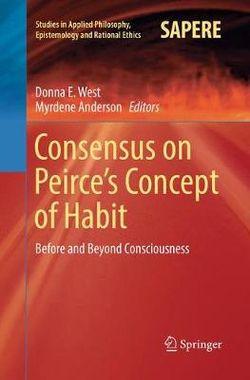 Consensus on Peirce's Concept of Habit