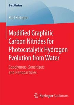 Modified Graphitic Carbon Nitrides for Photocatalytic Hydrogen Evolution from Water