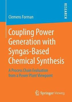 Coupling Power Generation with Syngas-Based Chemical Synthesis