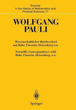 Wissenschaftlicher Briefwechsel Mit Bohr, Einstein, Heisenberg U. A. Band IV, Teil III: 1955-1956. Scientific Correspondence with Bohr, Einstein, Heisenberg, A. O. Volume IV, Part III: 1955-1956