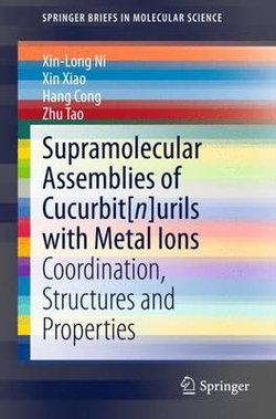 Supramolecular Assemblies of Cucurbit[n]urils with Metal Ions