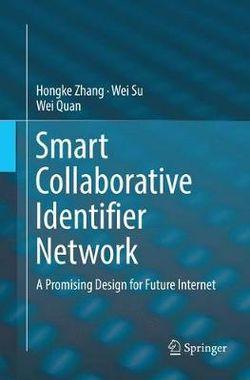 Smart Collaborative Identifier Network