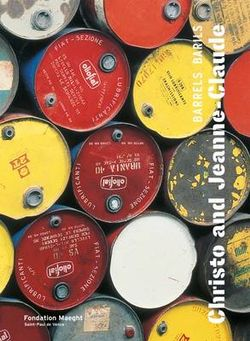 Christo et Jeanne-Claude: Barrels