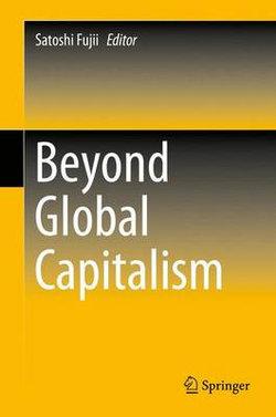 Beyond Global Capitalism