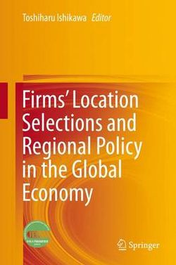 Firms' Location Selections and Regional Economic Policy