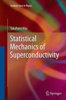 Statistical Mechanics of Superconductivity