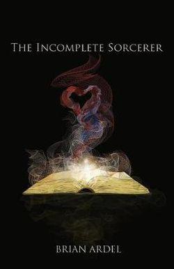 The Incomplete Sorcerer