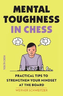 Mental Toughness for Chess Players