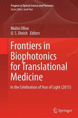 Frontiers in Biophotonics for Translational Medicine