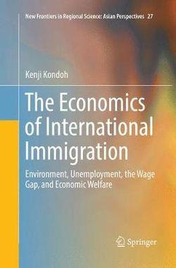 The Economics of International Immigration