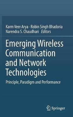 Emerging Wireless Communication and Network Technologies