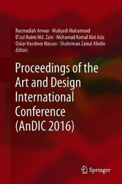 Proceedings of the Art and Design International Conference (AnDIC 2016)