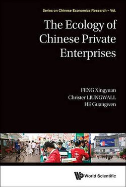 The Ecology of Chinese Private Enterprises