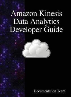 Amazon Kinesis Data Analytics Developer Guide