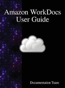 Amazon WorkDocs User Guide