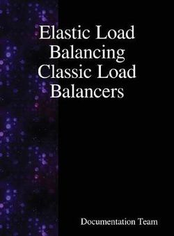 Elastic Load Balancing Classic Load Balancers