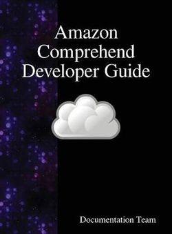 Amazon Comprehend Developer Guide