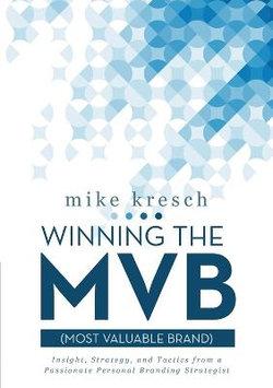 Winning the MVB (Most Valuable Brand)