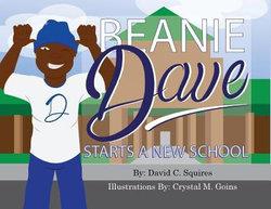 Beanie Dave Starts a New School
