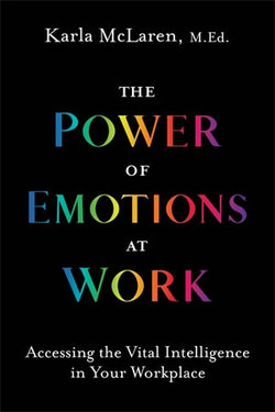 The Power of Emotions at Work