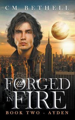 Forged In Fire Book Two - Ayden