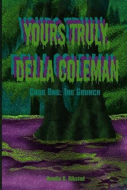 Yours Truly, Della Coleman