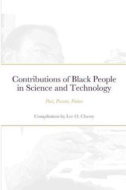 Contributions of Black People in Science and Technology