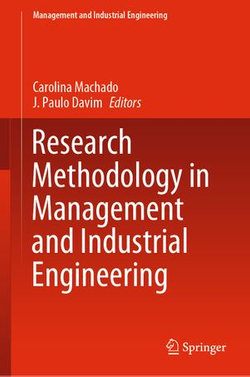 Research Methodology in Management and Industrial Engineering