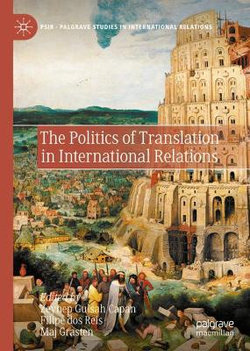 Politics of Translation in International Relations