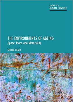 The Environments of Ageing