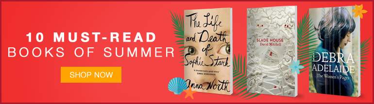 Our 10 Must-Read Books of Summer