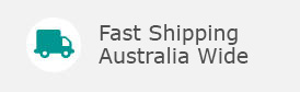 Fast Shipping Australia Wide