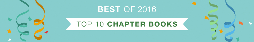 Best of 2016 - Top 10 Chapter Books & Junior Fiction